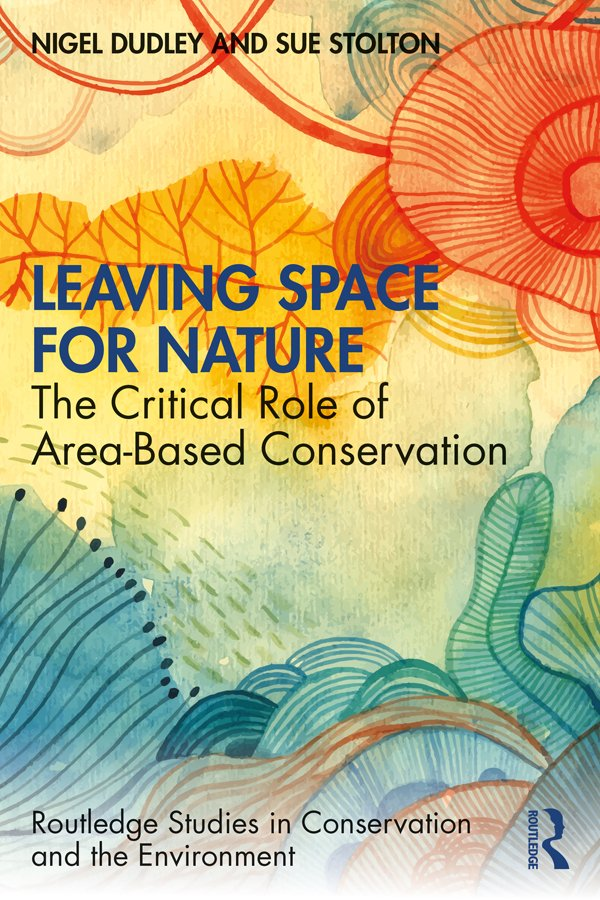 Leaving Space for Nature: The Critical Role of Area-Based Conservation
