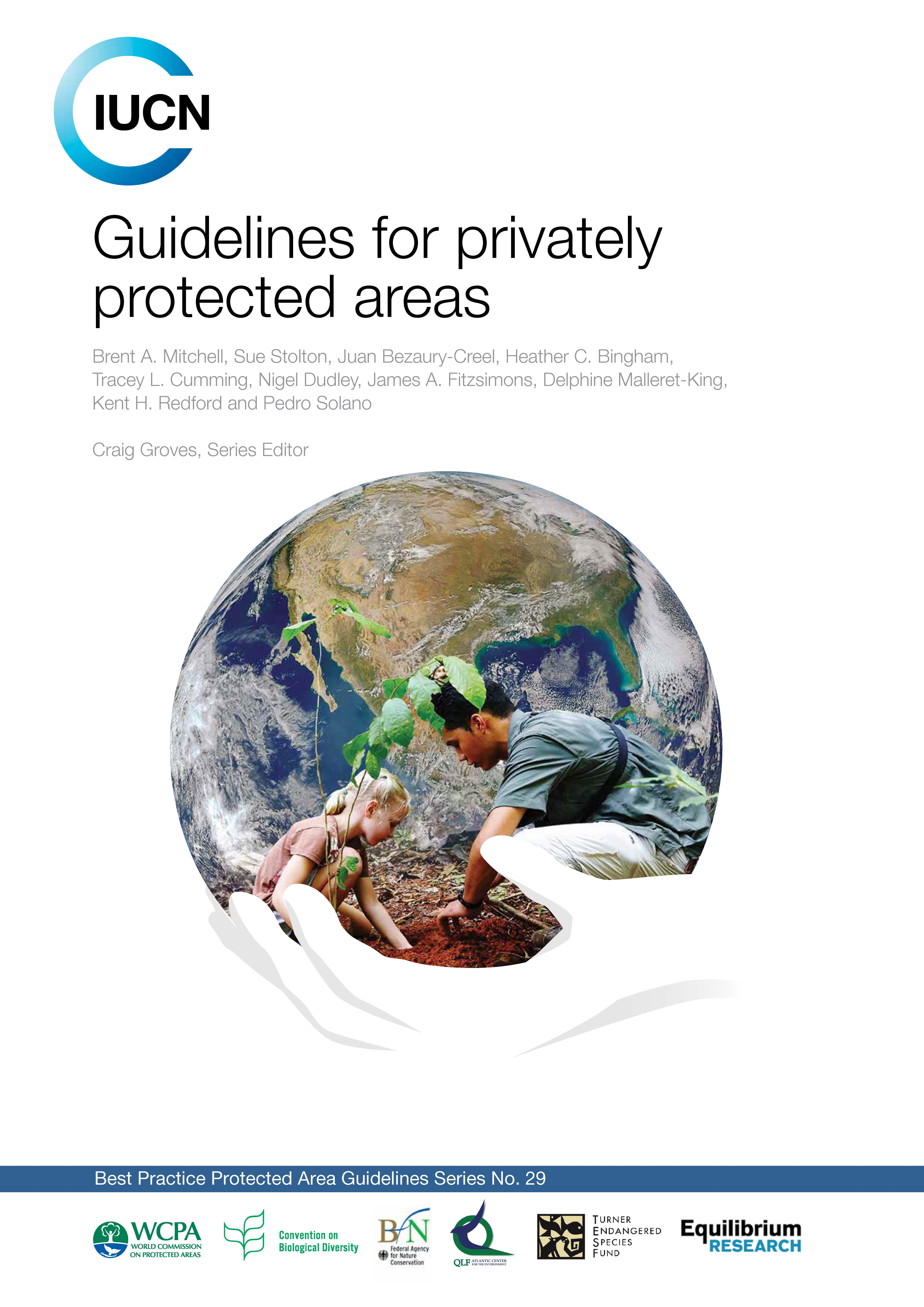 Best Practice Guidelines on Privately Protected Areas